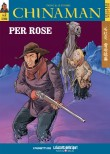 Per Rose - I mangiatori di ruggine