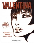 Valentina Movie e altre storie